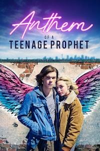 ANTHEM OF A TEENAGE PROPHET